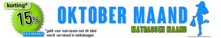 Oktober maand - matrassen maand!.