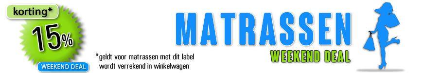 Mega Weekend Deal bij matrassen.nl. Geselecteerde matrassen dit weekend met 15% korting!
